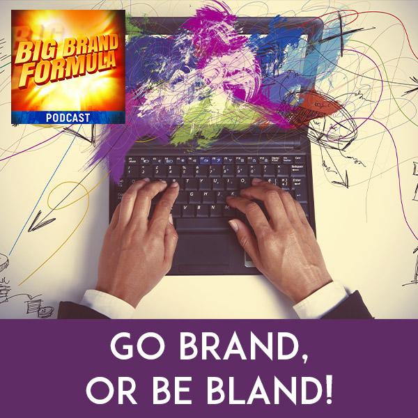 BBF 2   Having A Business Brand