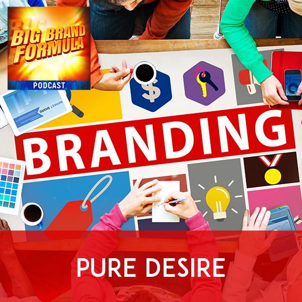 BBF 4 | Branding Pure Desire