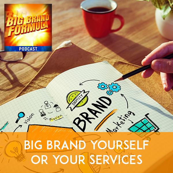 BBF 5 | Big Brand Yourself