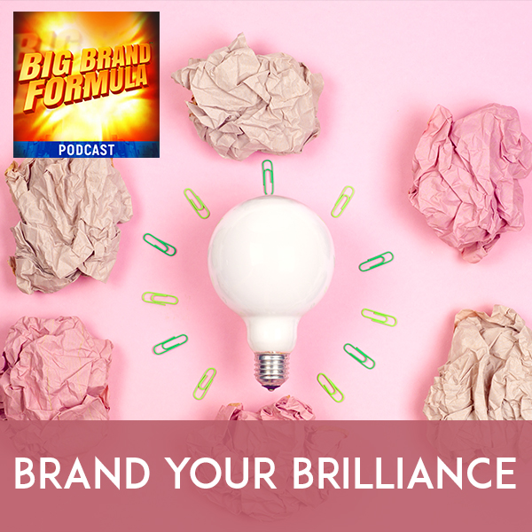 BBF 6 | Branding Your Brilliance