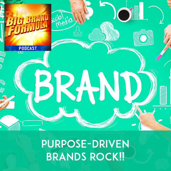 BBF 8 | Brand Purpose