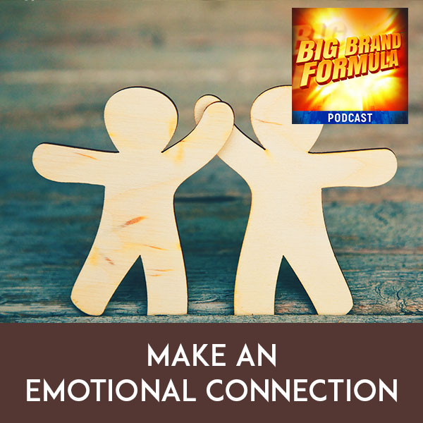 BBF 22 | Making An Emotional Connection
