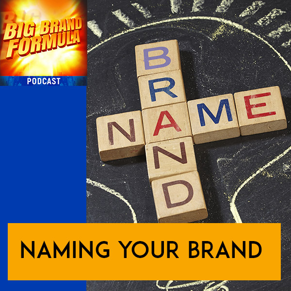 BBF 25 | Naming Your Brand
