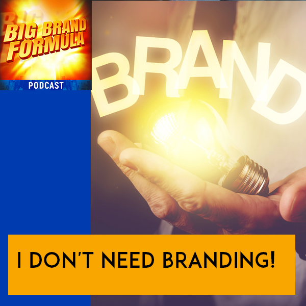 BBF 28 | Why Branding Is Necessary