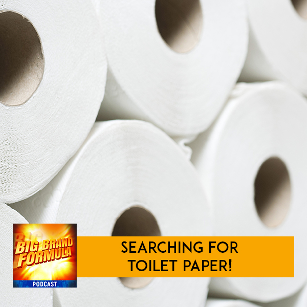 BBF 34 | Searching For Toilet Paper