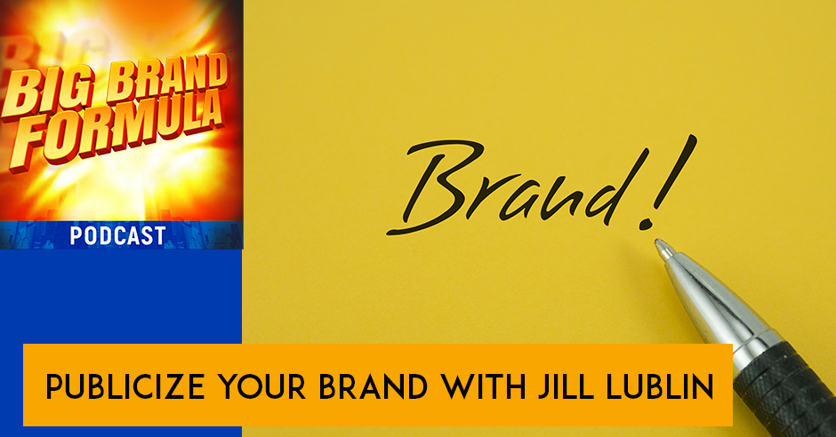 BBF 42 | Publicize Your Brand