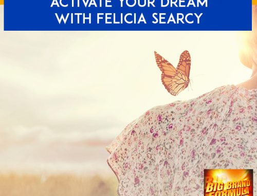 Activate Your Dream With Felicia Searcy